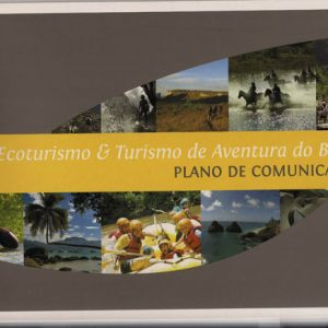 2009.14 Marianne e Mariana participam do novo plano de comunicacao nacional para o ecoturismo e o turismo de aventura