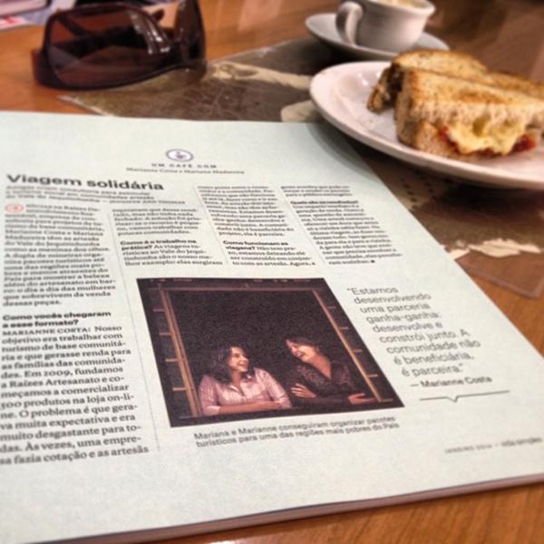 2014 janeiro começo com a Raízes na seção Um Café Com da Revista Vida Simples, que a gente é super fam